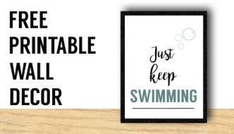 Just Keep Swimming Wall Decor Free Print