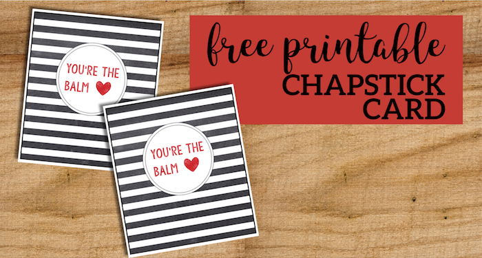 graphic regarding Printable Teacher Valentine Cards Free named Chapstick Card Free of charge Printable \