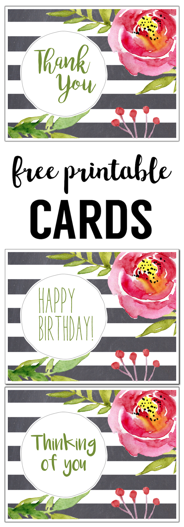 Free Printable Greeting Cards {Thank You, Thinking of You, Happy Birthday}. Print these easy DIY watercolor floral cards. Free printable thank you card | Free printable birthday card | Free printable thinking of you card.