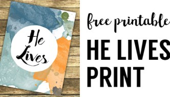 He Lives Religious Easter Decor Printable