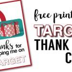 Target Thank You Cards Free Printable. DIY Teacher gift card idea. Easy teacher appreciation gifts printable for Target gift card.Great coach thank you gift