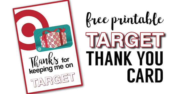 Target Thank You Cards Free Printable. DIY Teacher gift card idea. Easy teacher appreciation gifts printable for Target gift card.