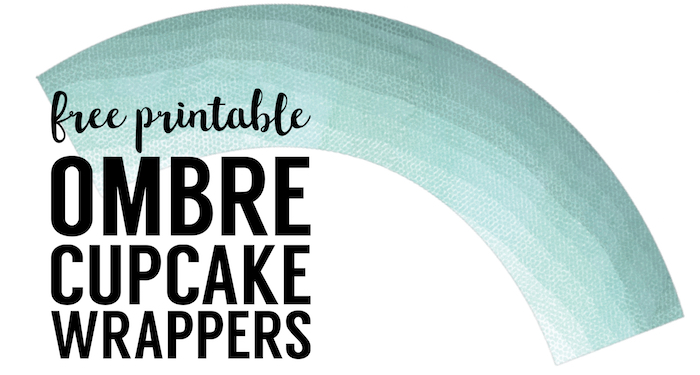 Free Printable Cupcake Wrapper Template {Ombre}. Free printable cupcake wrapper for a DIY aqua wedding, bridal shower, baby shower, or birthday party.