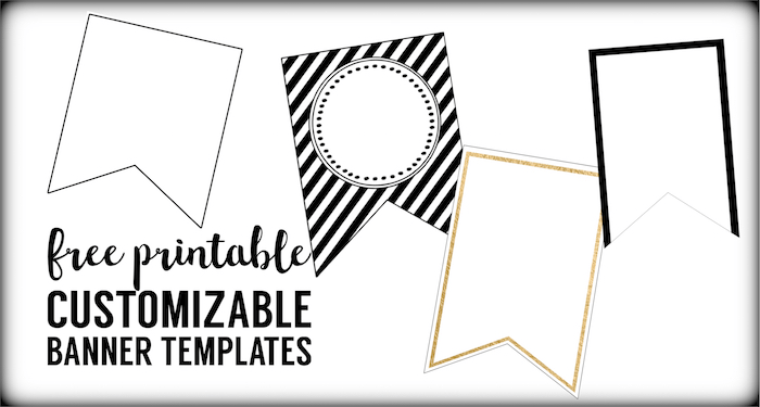Free Printable Banner Templates {Blank Banners}. DIY banner. Free customizable banner flag pennant to create a banner. Birthday Party, Baby or Bridal Shower.