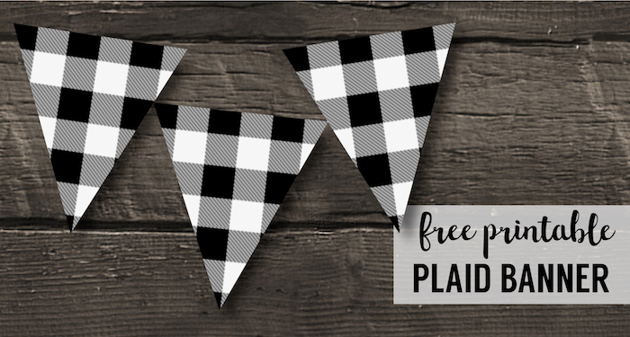Buffalo Plaid Banner Printable {Lumberjack Party Decor}. Black and White buffalo check banner for a birthday party, baby shower, Christmas, or home decor. #papertraildesign #birthdaydecorations #lumberjackparty #freeprintables