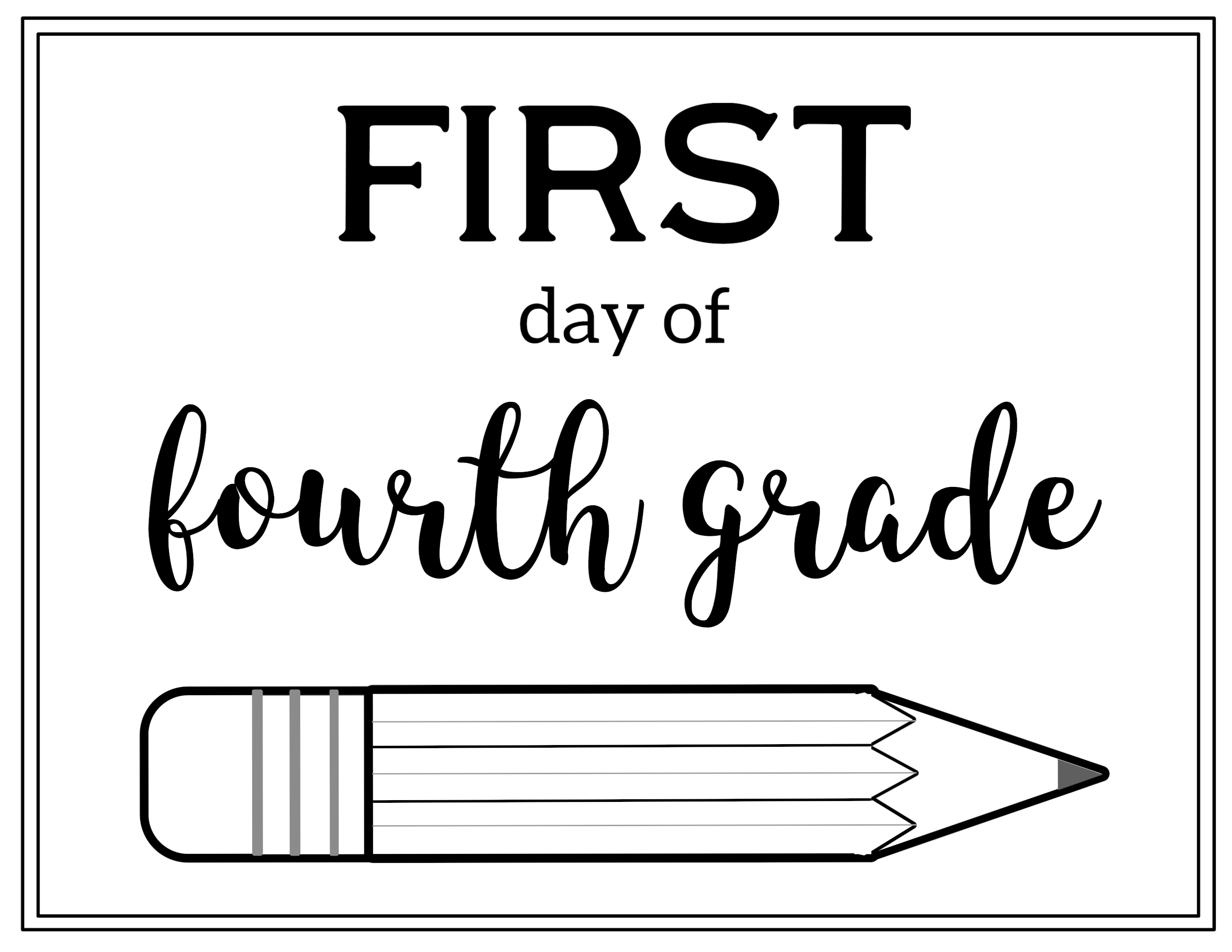 Free Printable First Day Of School Sign Pencil
