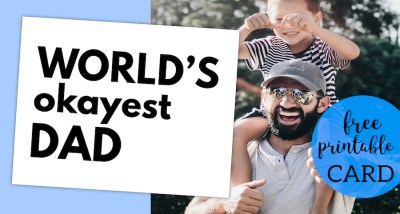 World's Okayest Dad Father's Day Card Printable. Free printable funny Father's Day gift idea. Punny father's day presents. #papertraildesign #fathersday #fathersdayidea #punnyfathersday #funnyfathersday #fathersdaycard #dad