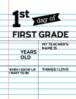 Fill-in-the-blank first day of First Grade sign.