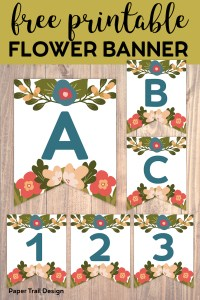 A,B,C,1,2,3, Flower alphabet banner flags with text overlay- free printable flower banner