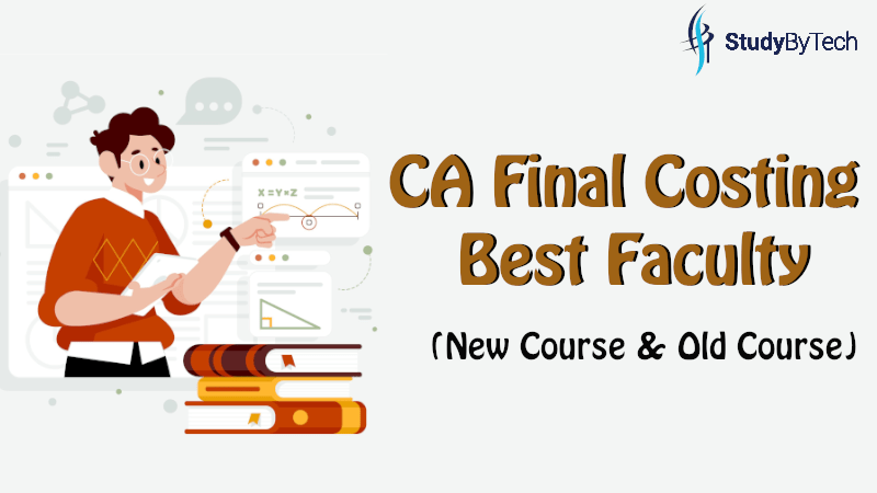 CA Final Costing Best Faculty