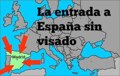 Requisitos de entrada a España sin visado o visa. Entrara España sin visa. ¿Cómo se hace? ¿qué requerimientos debo cumplir?