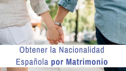 ¿Cómo obtener la nacionalidad por matrimonio?