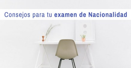 Consejos para aprobar el examen de nacionalidad