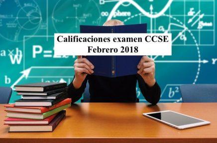 Calificaciones examen CCSE Febrero 2018