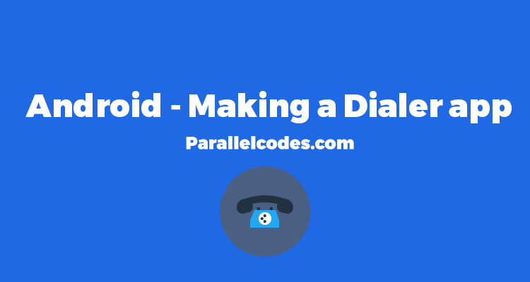 androdi dialer application