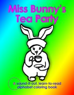 Miss Bunny's Tea Party by Aliyah Marr
