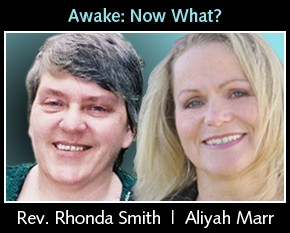 Awake, Now What? Aliyah Marr and Rev. Rhonda Smith