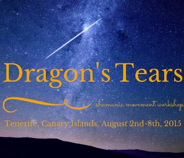 Dragon's Tears Shamanic Movement