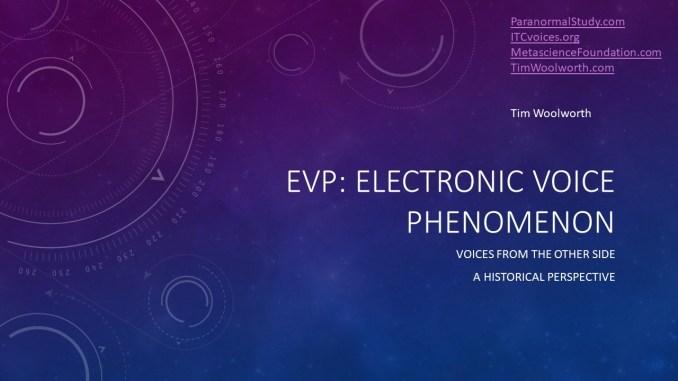 EVP: Electronic Voice Phenomenon