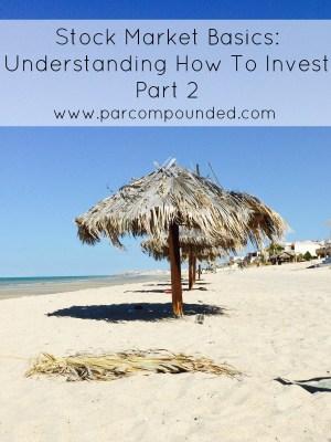 Stock Market Basics Understanding How To Invest Part 2