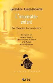 """""""L'impossible enfant…"""" Témoignage de Géraldine Jumel-Lhomme"""