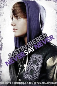 "Poster for the movie ""Justin Bieber: Never Say Never"""