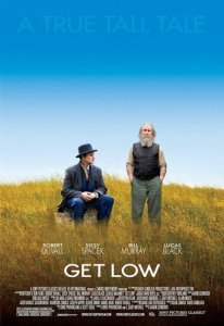 """Poster for the movie """"Get Low"""""""
