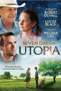 "Poster for the movie ""Seven Days in Utopia"""