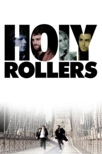 """Poster for the movie """"Holy Rollers"""""""