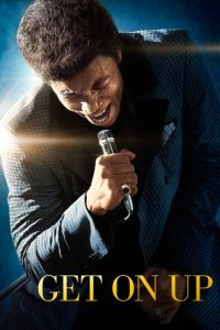 """Poster for the movie """"Get on Up"""""""