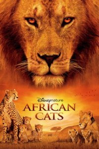"Poster for the movie ""African Cats"""