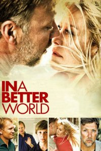 """Poster for the movie """"In a Better World"""""""