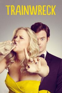 """Poster for the movie """"Trainwreck"""""""