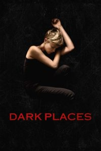 """Poster for the movie """"Dark Places"""""""