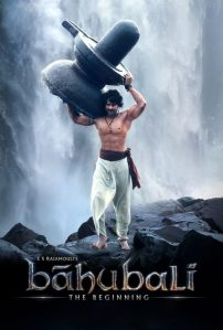 "Poster for the movie ""Baahubali: The Beginning"""