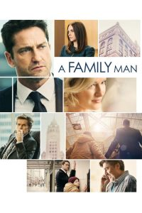 "Poster for the movie ""A Family Man"""