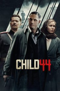 "Poster for the movie ""Child 44"""
