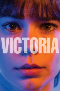 """Poster for the movie """"Victoria"""""""