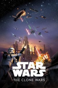 """Poster for the movie """"Star Wars: The Clone Wars"""""""