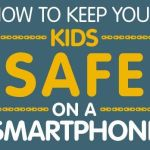 how to keep your kids safe on a smartphone