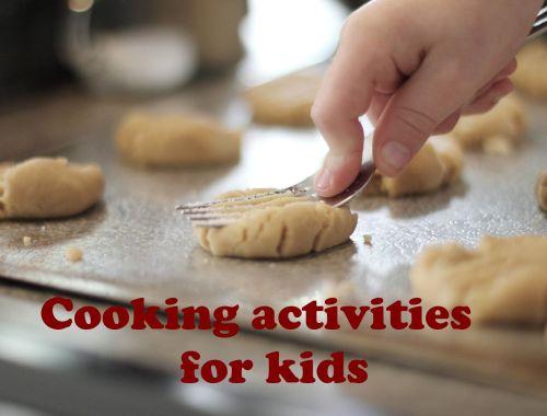 Cooking activities for kids