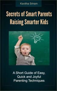 Secrets of Smart Parents Raising Their Smarter Kids