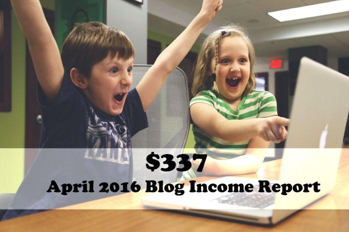 April 2016 Blog Income Report