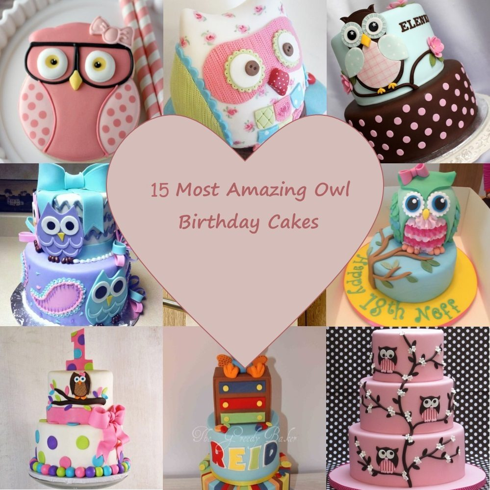 Pleasant 15 Most Amazing Owl Birthday Cakes Parental Journey Personalised Birthday Cards Sponlily Jamesorg
