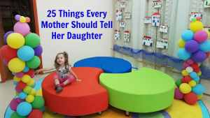 25 Lessons Every Mother Should Teach Her Daughter