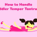 How to handle toddler temper tantrums