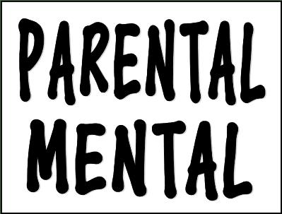 Parental Mental