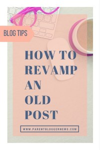 How to revamp an old post - 7 steps to breathe life into your back catalogue.