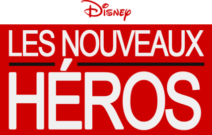 Les Nouveaux Héros (visuel non officiel, source radiodisneyclub.fr)