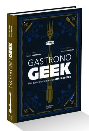 gastronogeek le livre